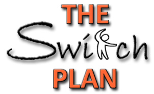The Switch Plan